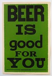 Affiche - Beer is good for you